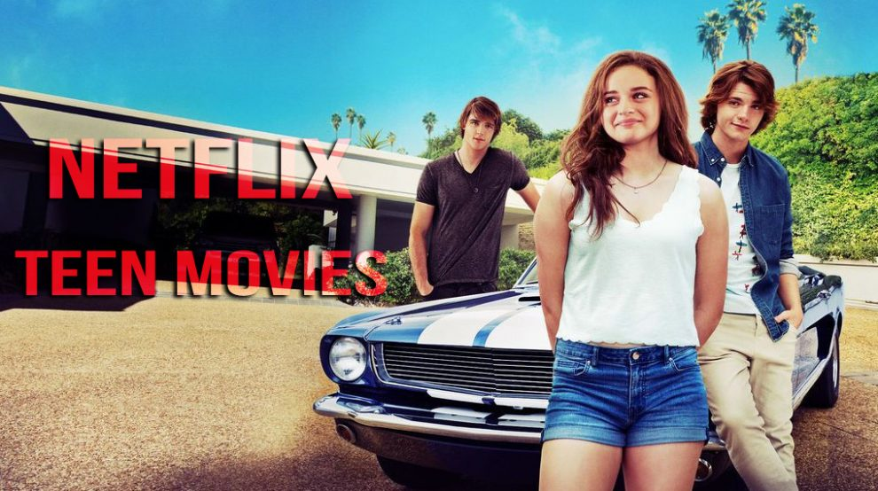 Top 10 Best Netflix movies for teens You Don't Want To Miss