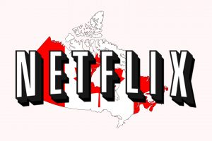 Top 10 Best Movies on Netflix Canada 2019 You Don't Want To Miss