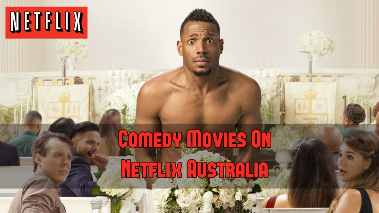 By Photo Congress || Comedy Movies On Australian Netflix
