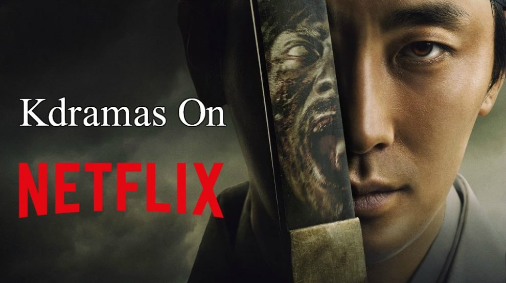 10 Best Korean Dramas on Netflix | Kdramas On Netflix 2019