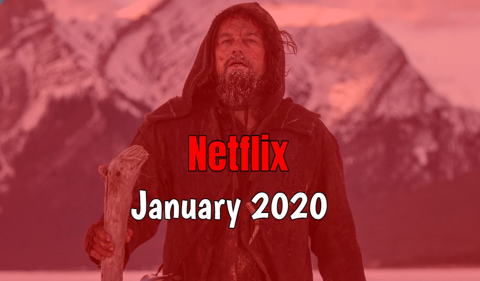 http://bestnetflixshows.com/best-things-coming-to-netflix-in-january-2020/