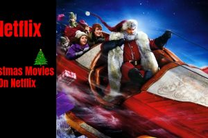 http://bestnetflixshows.com/top-10-christmas-movies-on-netflix-2019-netflix-original-christmas-movies/