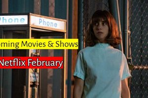 Are you looking for the Movies, Shows and Special Coming to Netflix in February 2020? Now I,m going to tells you everything New on Netflix February 2020.