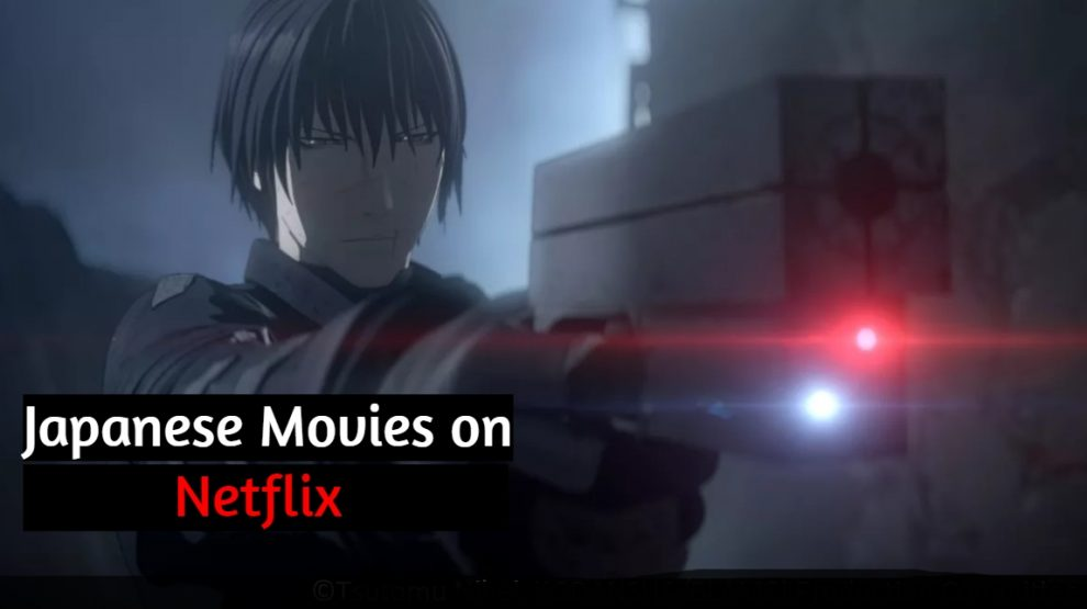 Are you looking for the Japanese Movies on Netflix? Ok, then this post is going to tell you the best list of Japanese Movies Netflix 2020.