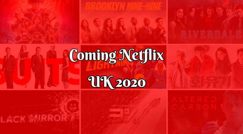 Are you looking for the Netflix Uk Upcoming Movies, Series and Special then this list of Best Things Coming To Netflix Uk In March 2020 is for you.