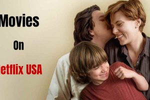 Are you looking for Best Movies on Netflix USA then I,m going to tells you the list of Netflix USA Movie like The Two Popes, The King, Bird Box, To All the Boys I've Loved Before.