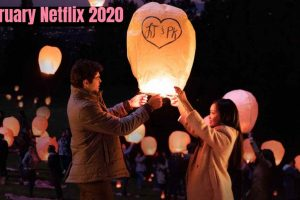Are you looking for what coming in February Netflix 2020 then This is Netflix Original Coming in February 2020. Movies, TV Series, And Special.
