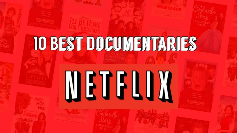 10 Best Netflix Documentaries (2020) You Don't Want To Miss. Right now is the perfect time to catch up on Netflix. Everyone is social distancing