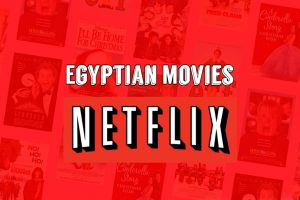 Egypt is famous for History and Egyptian Pyramids but Now You need to watch these 11 Best Egyptian Movies on Netflix. The Cell (2017), Detention Letter (2017), 30 Days of Luxury (2016), From Japan to Egypt (2017).