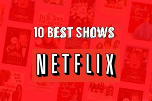 10 Best Netflix Shows (2020) That Need Binge Watching. There are in the wild throughout the world they old people are a nuts man. They're all crazy well then the top 10 B on the screen.